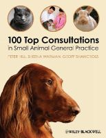 Hill, Peter, Warman, Sheena, Shawcross, Geoff - 100 Top Consultations in Small Animal General Practice - 9781405169493 - V9781405169493