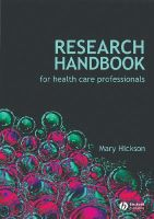 Hickson, Mary - Research Handbook for Health Care Professionals - 9781405177375 - V9781405177375
