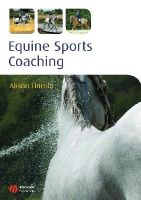 Lincoln, Alison - Equine Sports Coaching - 9781405179621 - V9781405179621