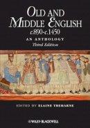 - Old and Middle English c.890-c.1450: An Anthology (Blackwell Anthologies) - 9781405181204 - V9781405181204