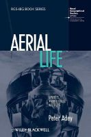 Adey, Peter - Aerial Life: Spaces, Mobilities, Affects - 9781405182614 - V9781405182614
