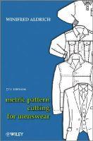 Aldrich, Winifred - Metric Pattern Cutting for Menswear - 9781405182935 - V9781405182935
