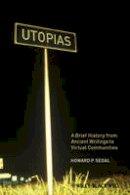 Segal, Howard P. - Utopias - 9781405183284 - V9781405183284