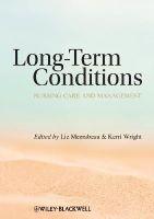 Meerabeau, Liz, Wright, Kerri - Long Term Conditions: Nursing Care and Management - 9781405183383 - V9781405183383