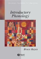 Hayes, Bruce - Introductory Phonology - 9781405184113 - V9781405184113