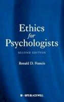 Francis, Ronald D. - Ethics for Psychologists - 9781405188784 - V9781405188784