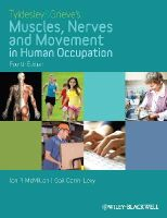McMillan, Ian, Carin-Levy, Gail - Tyldesley and Grieve's Muscles, Nerves and Movement in Human Occupation - 9781405189293 - V9781405189293