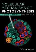 Blankenship, R. E. (Arizona State University, Tempe, USA) - Molecular Mechanisms of Photosynthesis - 9781405189750 - V9781405189750