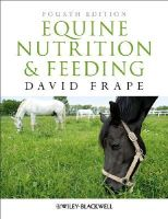 Frape, David - Equine Nutrition and Feeding - 9781405195461 - V9781405195461