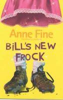 Fine, Anne - Bill's New Frock - 9781405200608 - KTG0007256
