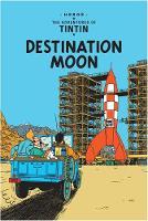 Herge - Destination Moon (Adventures of Tintin) - 9781405206273 - 9781405206273