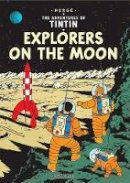 Herge - Tintin Explores on the Moon - 9781405206280 - 9781405206280
