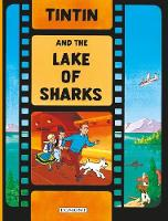 Michel Regnier - Tintin - Tintin and the Lake of Sharks - 9781405206341 - 9781405206341
