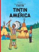 Herge - Tintin in America - 9781405208024 - 9781405208024