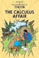 Herge - Calculus Affair (Tintin) - 9781405208178 - 9781405208178