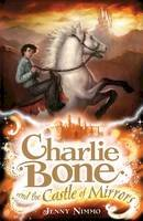 Nimmo, Jenny - Charlie Bone and the Castle of Mirrors (Children of the Red King) - 9781405224659 - 9781405224659