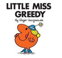 Hargreaves, Roger - Little Miss Greedy (Little Miss Story Library) - 9781405235198 - KRF0028312