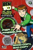 Hutchison, Barry - Ben 10 Alien Force Novelisation: Pier Pressure AND Good Copy, Bad Copy - 9781405254120 - KEX0241483