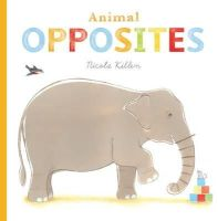 Killen, Nicola - Animal Opposites - 9781405262866 - 9781405262866