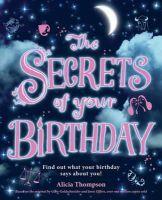 Thompson, Alicia - Secrets of Your Birthday - 9781405263542 - KTJ0040737