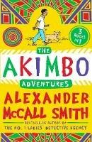 McCall Smith, Alexander - The Akimbo Adventures - 9781405265348 - V9781405265348