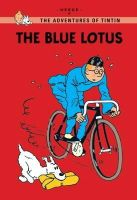Hergé - The Blue Lotus (Tintin Young Readers) - 9781405267007 - 9781405267007