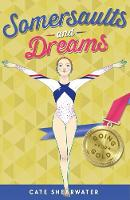 Shearwater, Cate - Somersaults and Dreams: Going for Gold - 9781405269025 - KOC0028132