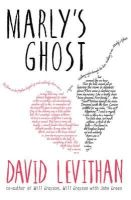 Levithan, David - Marly's Ghost - 9781405276474 - V9781405276474