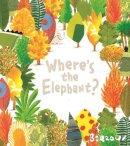 Barroux - Where's the Elephant? - 9781405276481 - KTG0016216
