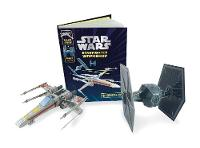 Lucasfilm - Star Wars Starfighter Workshop: Make Your Own X-Wing and Tie Fighter - 9781405277761 - 9781405277761