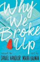 Handler, Daniel - Why We Broke Up - 9781405277907 - V9781405277907