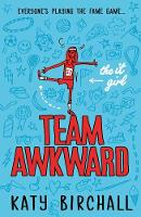 Birchall, Katy - The It Girl: Team Awkward - 9781405278263 - V9781405278263