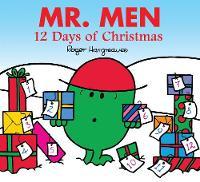 Hargreaves, Roger - Mr. Men 12 Days of Christmas (Mr. Men & Little Miss Celebrations) - 9781405279468 - V9781405279468