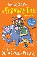 - The Land of Do-as-You-Please: A Faraway Tree Adventure (Blyton Colour Reads) - 9781405280099 - V9781405280099