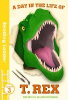 Brooks, Susie - A Day in the Life of T. Rex (Reading Ladder) - 9781405280402 - V9781405280402