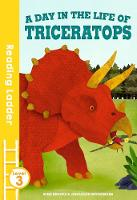 Brooks, Susie - A Day in the Life of Triceratops (Reading Ladder) - 9781405280426 - V9781405280426