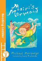 Morpurgo, Michael, M. B. E. - Mairi's Mermaid - 9781405282017 - V9781405282017