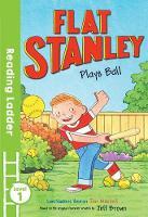 Brown, Jeff; Haskins Houran, Lori - Flat Stanley Plays Ball - 9781405282079 - V9781405282079