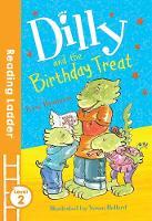 Bradman, Tony - Dilly and the Birthday Treat - 9781405282109 - V9781405282109
