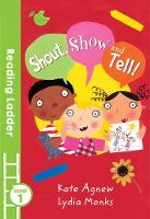 Agnew, Kate - Shout, Show and Tell! - 9781405282246 - V9781405282246
