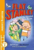 Brown, Jeff; Haskins Houran, Lori - Flat Stanley and the Haunted House - 9781405282291 - V9781405282291