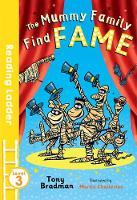 Chatterton, Martin, Bradman, Tony - The Mummy Family Find Fame (Reading Ladder) - 9781405282413 - V9781405282413