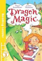Goodhart, Pippa - Dragon Magic (Reading Ladder) - 9781405282444 - V9781405282444