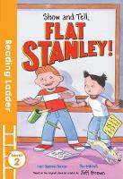 Houran, Lori Haskins - Show and Tell, Flat Stanley! (Reading Ladder Level 2) - 9781405282550 - KSG0016252