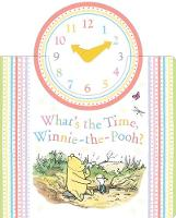UK, Egmont Publishing - Winnie-the-Pooh: What's the Time, Winnie-the-Pooh? - 9781405282918 - KRA0013771