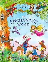 Blyton, Enid - The Enchanted Wood (The Magic Faraway Tree) - 9781405283014 - 9781405283014