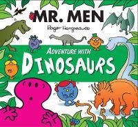 Hargreaves, Adam - Mr Men Adventure with Dinosaurs - 9781405283038 - 9781405283038