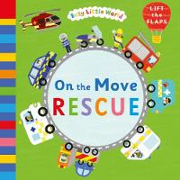 - On the Move: Rescue (Busy Little World) - 9781405283311 - 9781405283311
