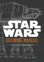 Lucasfilm Ltd - Star Wars Drawing Manual - 9781405284752 - KRA0001829