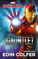 COLFER, EOIN - Marvel Ironman: The Gauntlet (Marvel Fiction) - 9781405285414 - 9781405285414